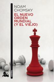 Nuevo orden mundial (y el viejo), El